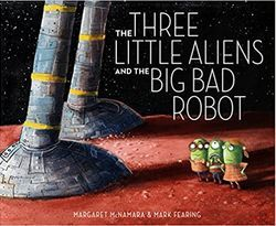 Free Live Storytime: The Three Little Aliens and the Big Bad Robot