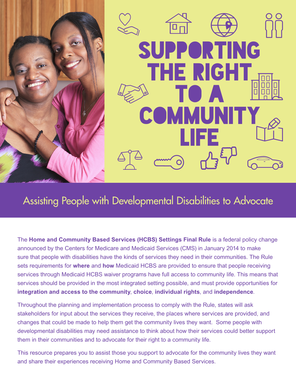 Supporting the Right to a Community Life:  Assisting People with Developmental Disabilities to Advocate