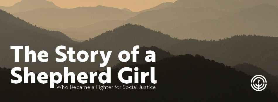 The Story of a Shepherd Girl Who Became a Fighter for Social Justice