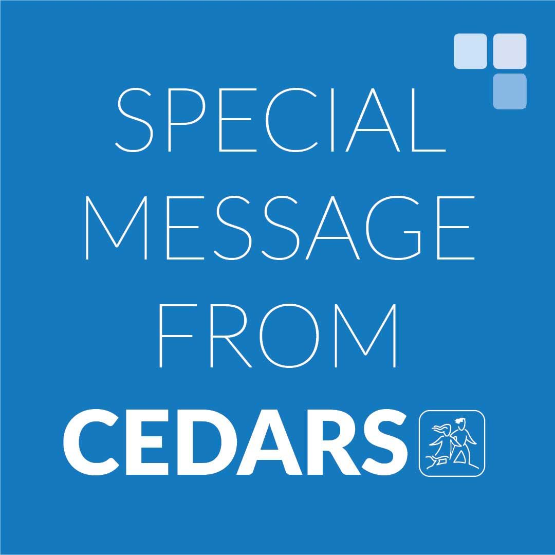 Special Message from CEDARS About COVID-19