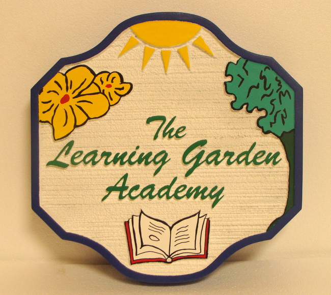 "FA15805 - Carved  HDU Entrance Sign for the ""Learning Garden Academy"", with Tree, Flower, Book and Sun  as Artwork"