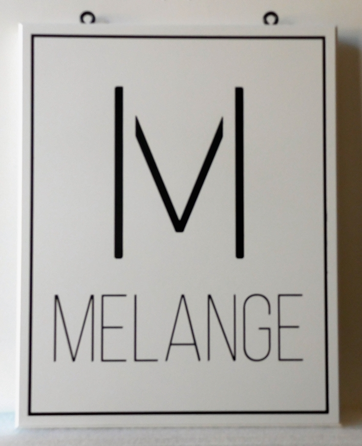 SA28336-   Engraved High-Density-Urethane (HDU) Sign Featuring  the Melange Retail Store's Logo