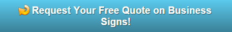 Request a free quote on Business Signs for Central OR