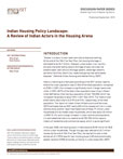 Sheltering Series #3: Sheltering From a Gathering Storm Indian Housing Policy Landscape: A Review of Indian Actors in the Housing Arena