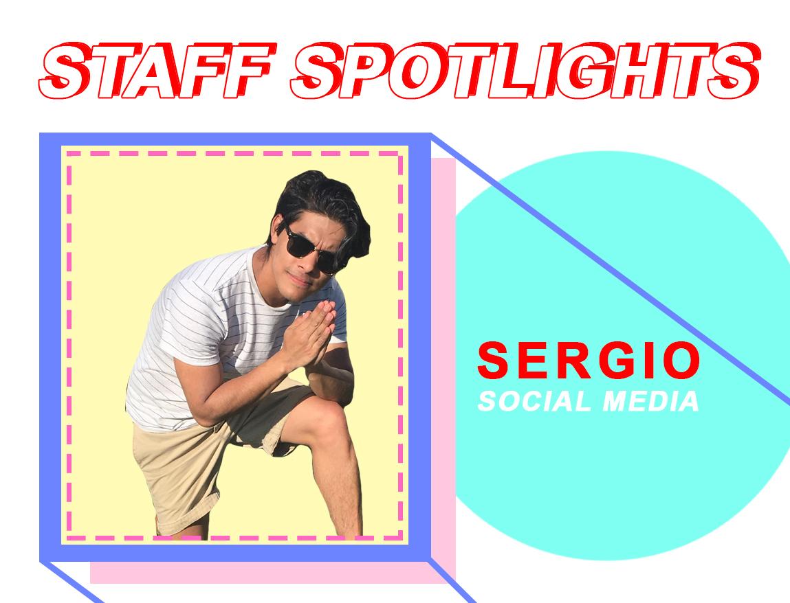 Staff Spotlights: Sergio Zarate