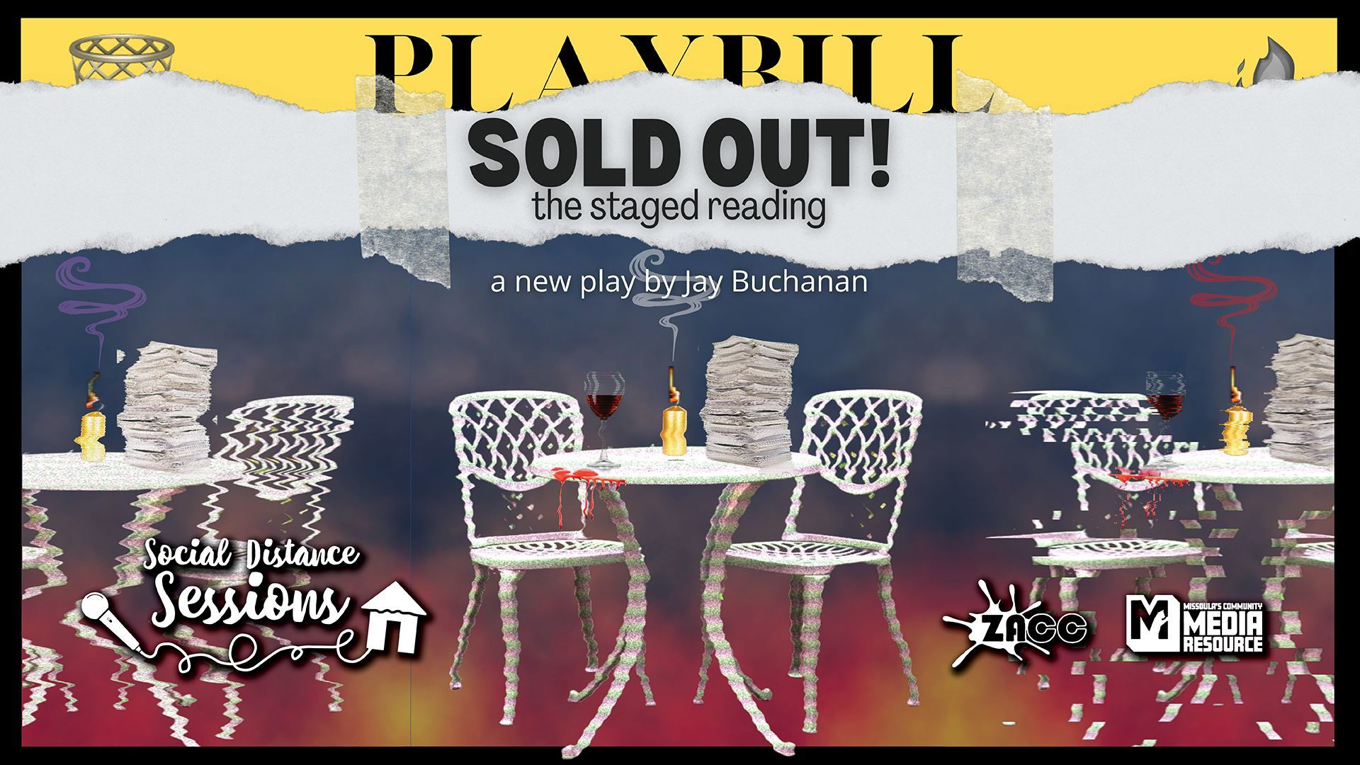 Social Distance Sessions: SOLD OUT! The Staged Reading, a new play by Jay Buchanan
