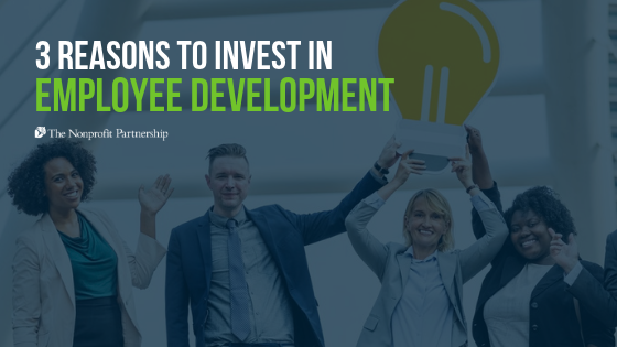 3 Reasons to Invest in Employee Development