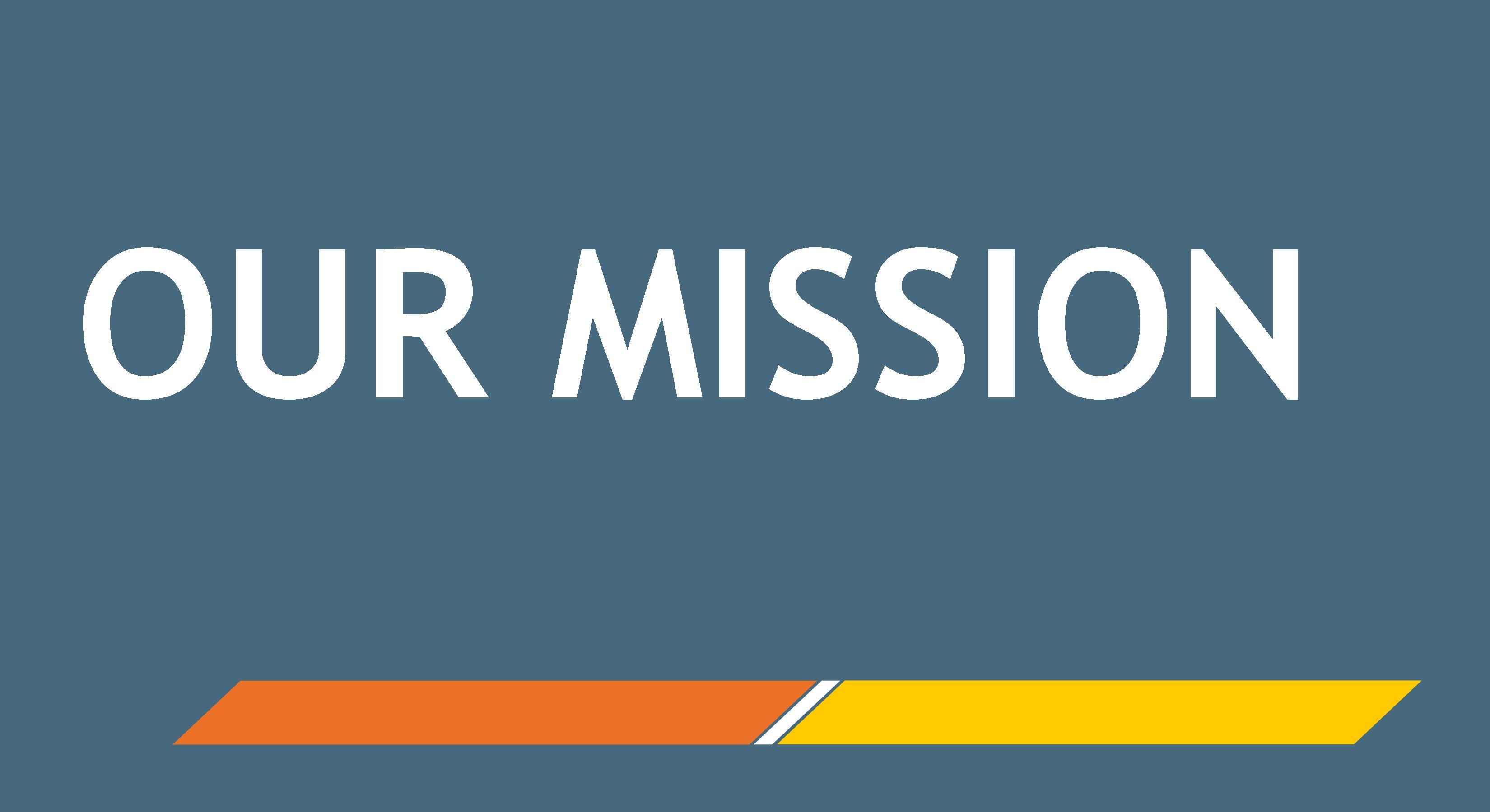 Mission, Vision, & History