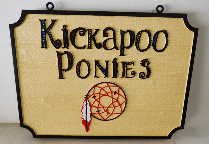 "P25191 - Carved and Sandblasted HDU Sign for  ""Kickapoo Ponies""  with  a Native American Dream Catcher as Artwork"