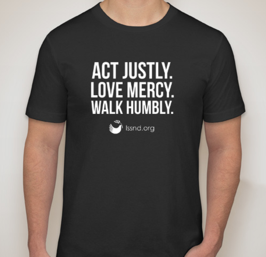 Act Justly. Love Mercy. Walk Humbly.