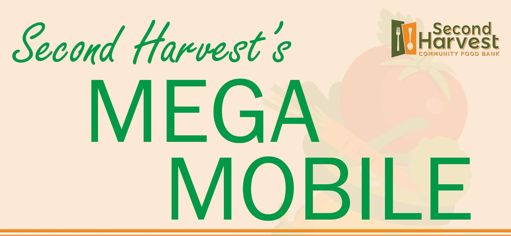 MEGA MOBILE: Second Harvest