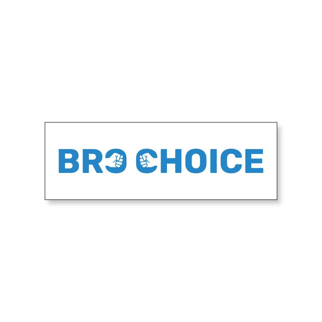 Bro Choice