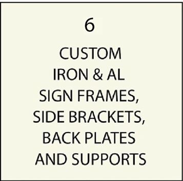 M4600 - Custom Wrought Iron and Aluminum Sign Perimeter Frames , Brackets, Fixtures, and Supports