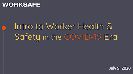 Intro to Worker Safety & Health in the COVID-19 Era