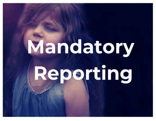 Are You a Mandatory Reporter?