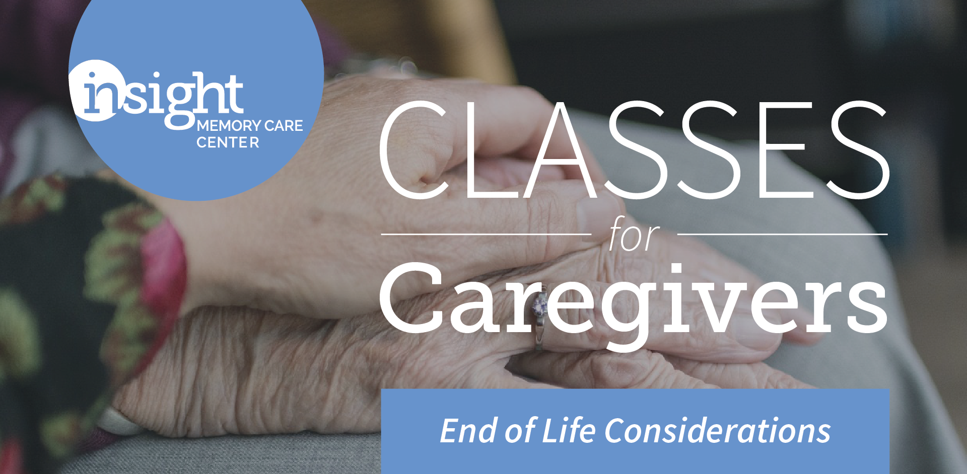 End of Life Considerations in Dementia Care