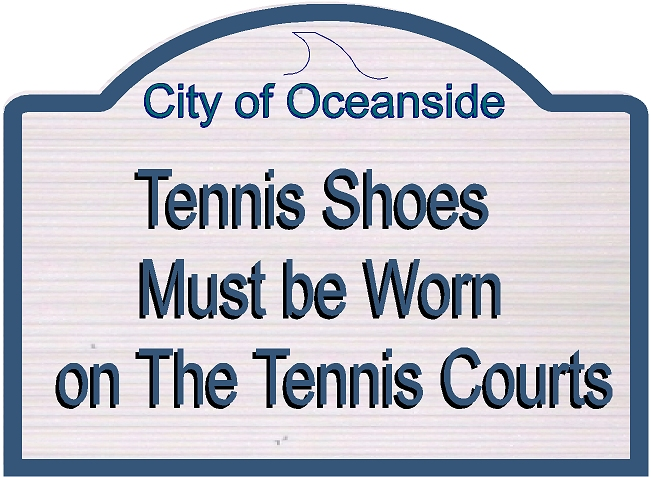 GB16869-  Carved HDU Tennis Court Tennis Shoes Required Sign for City of Oceanside
