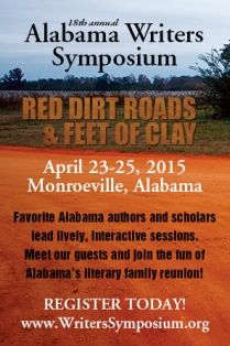 Explore RED DIRT ROADS & FEET OF CLAY at the Alabama Writers Symposium