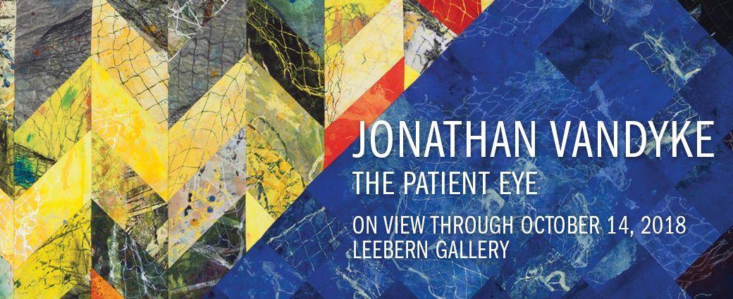 Jonathan VanDyke: The Patient Eye Live Performance & Exhibition