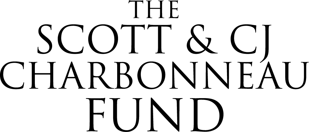 The Scott and CJ Charbonneau Fund