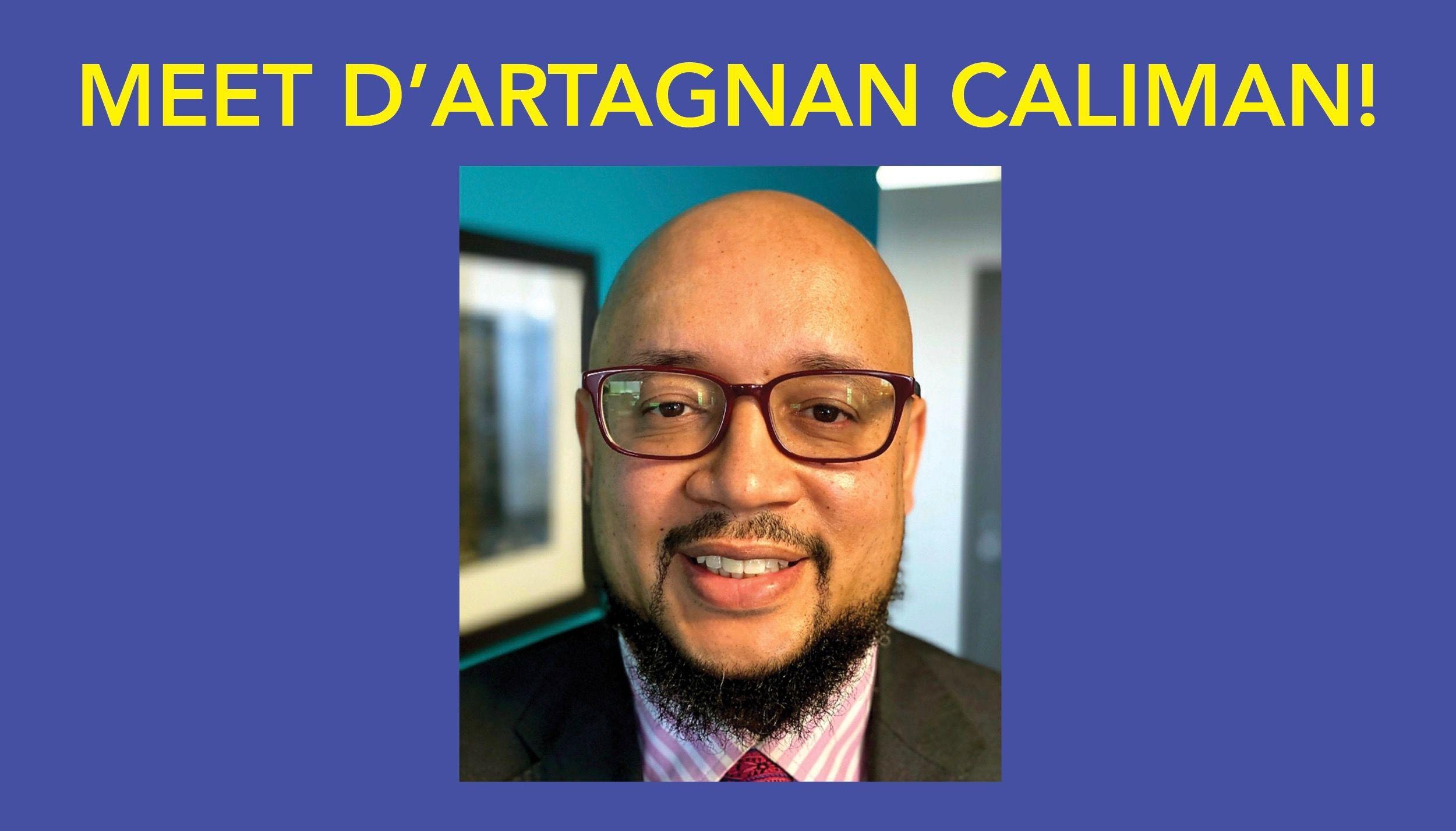 Meet D'Artagnan Caliman