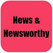 News and Newsworthy
