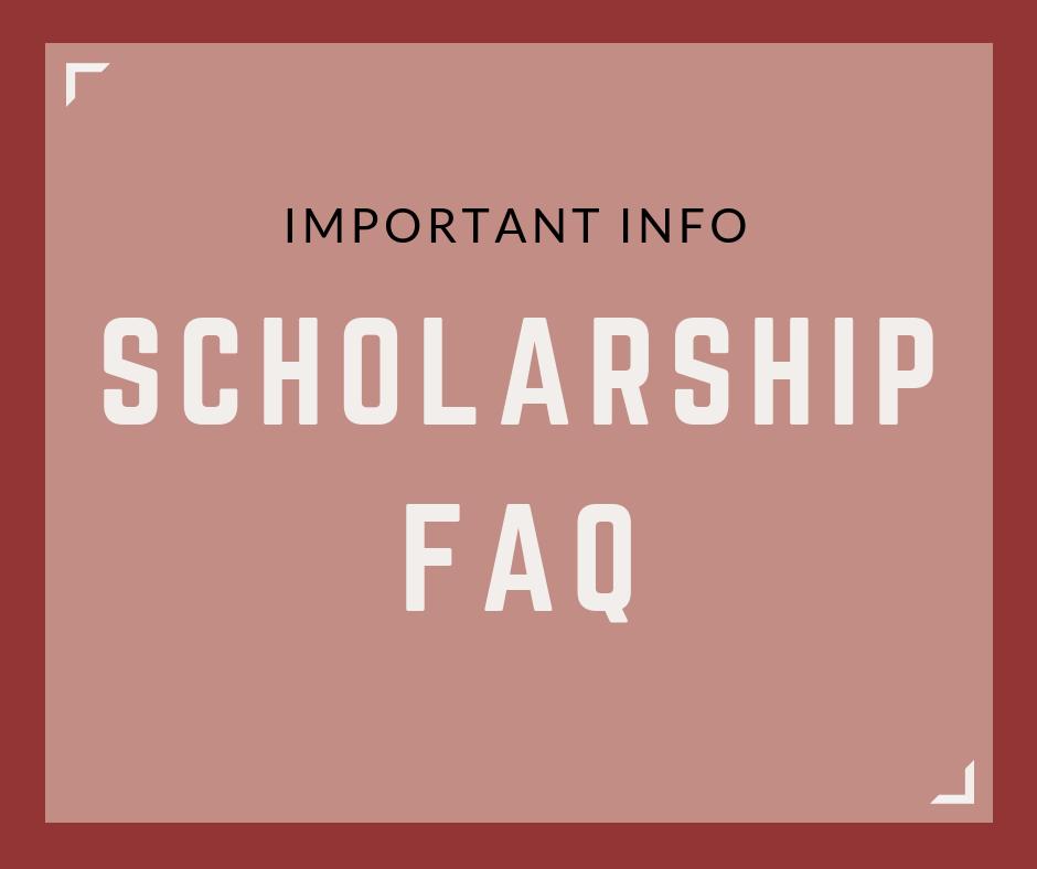 Scholarship FAQ