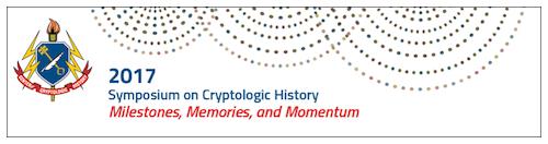 2017 CCH Cryptologic History Symposium