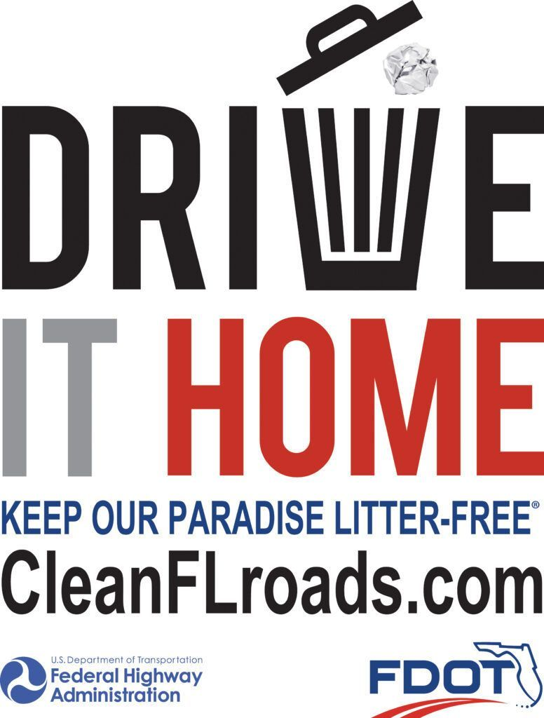 FDOT Drive It Home-Keep Our Paradise Litter Free