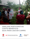 Participatory Cost-Benefit Analysis Guide for Use in the Field (Spanish Only)