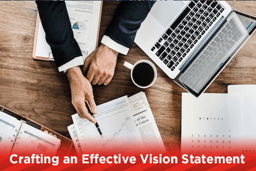 Crafting an Effective Vision Statement