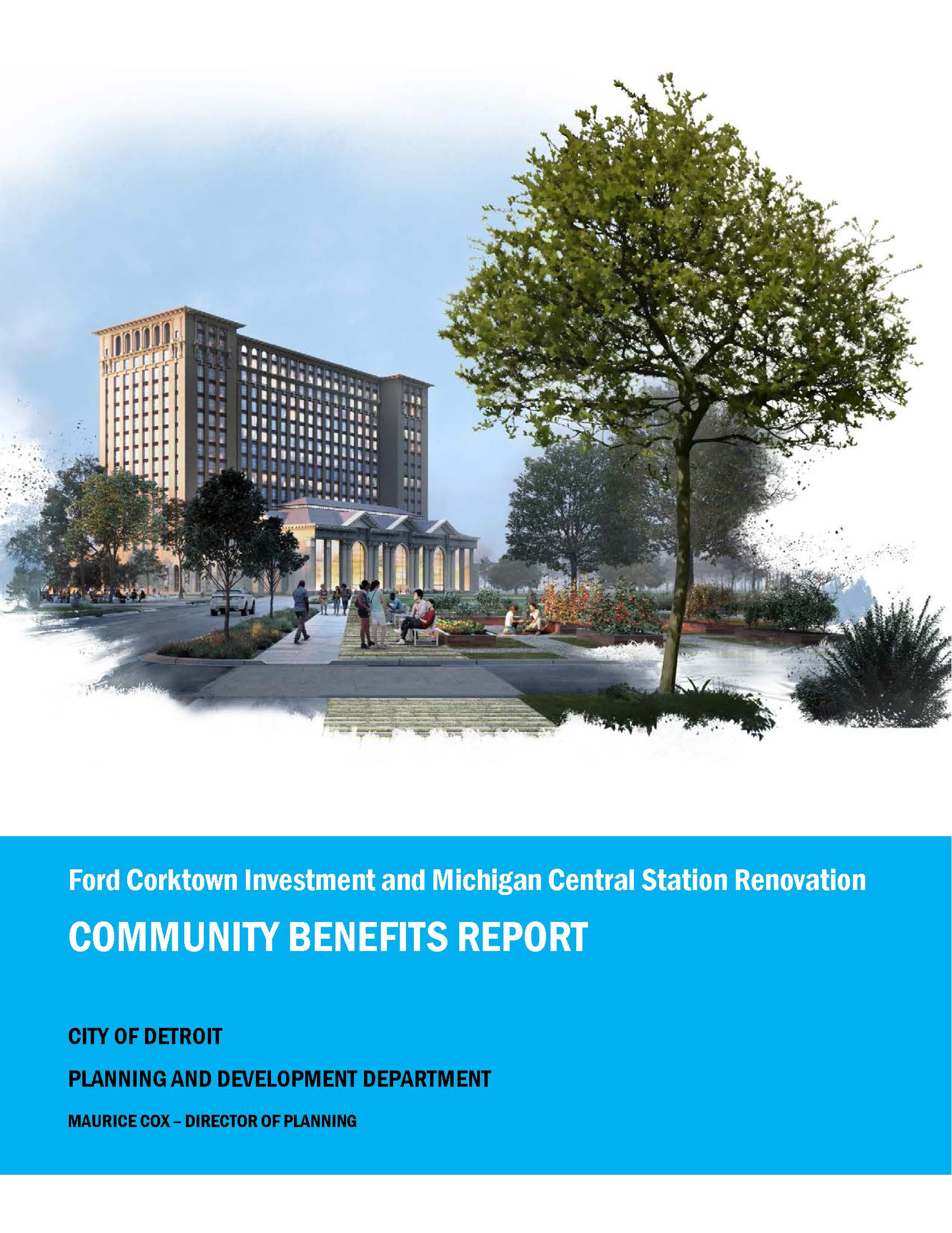 Ford MI Central Train Station Community Benefits Ordinance Report