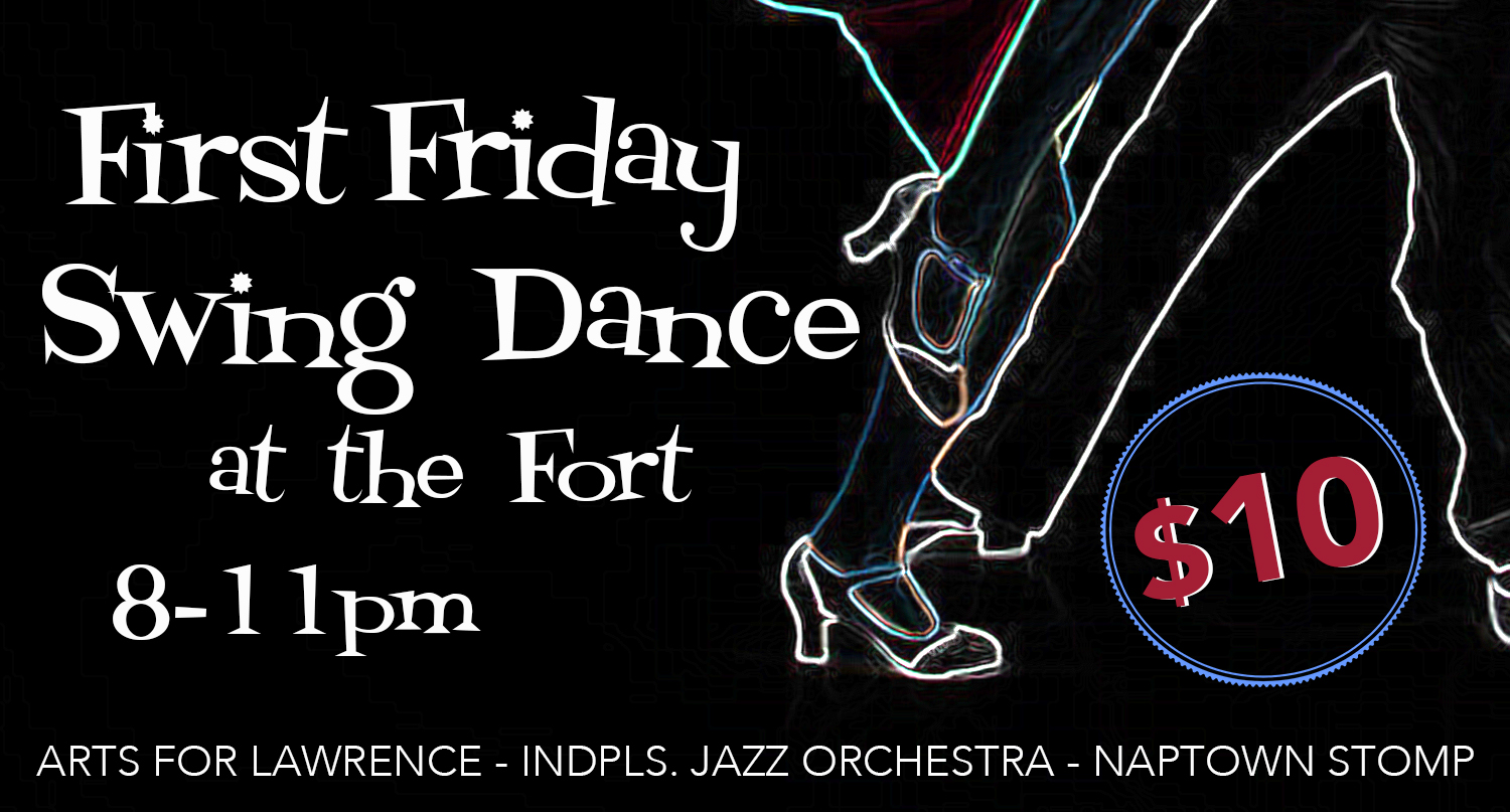 First Friday Swing Dance at the Fort