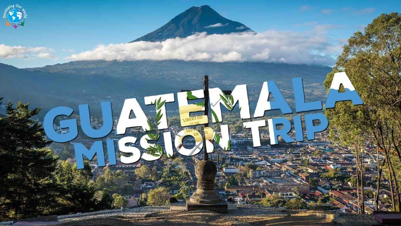 Book a Mission Trip to Guatemala