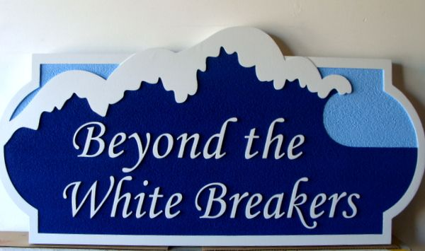 """L21710 - Carved and Sandblasted Beach House Sign, """"Beyond the White Breakers"""" Featuring Surf as Artwork"""