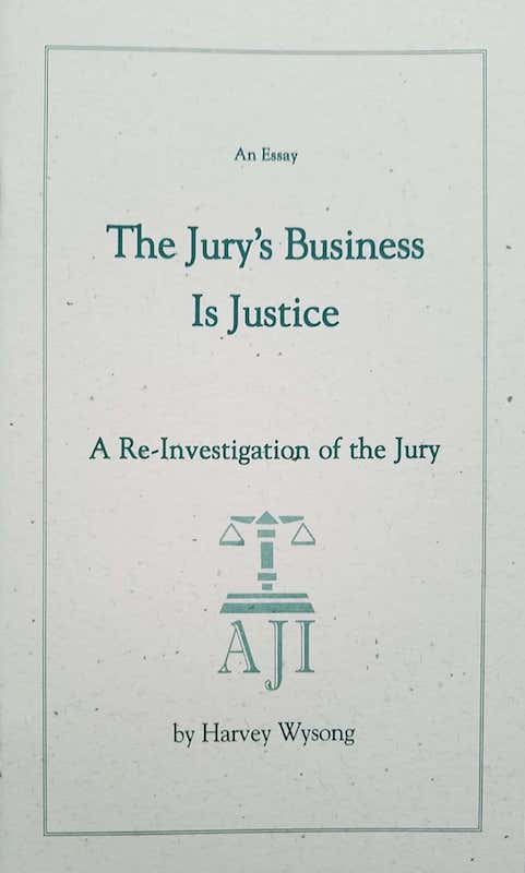 The Jury's Business Is Justice
