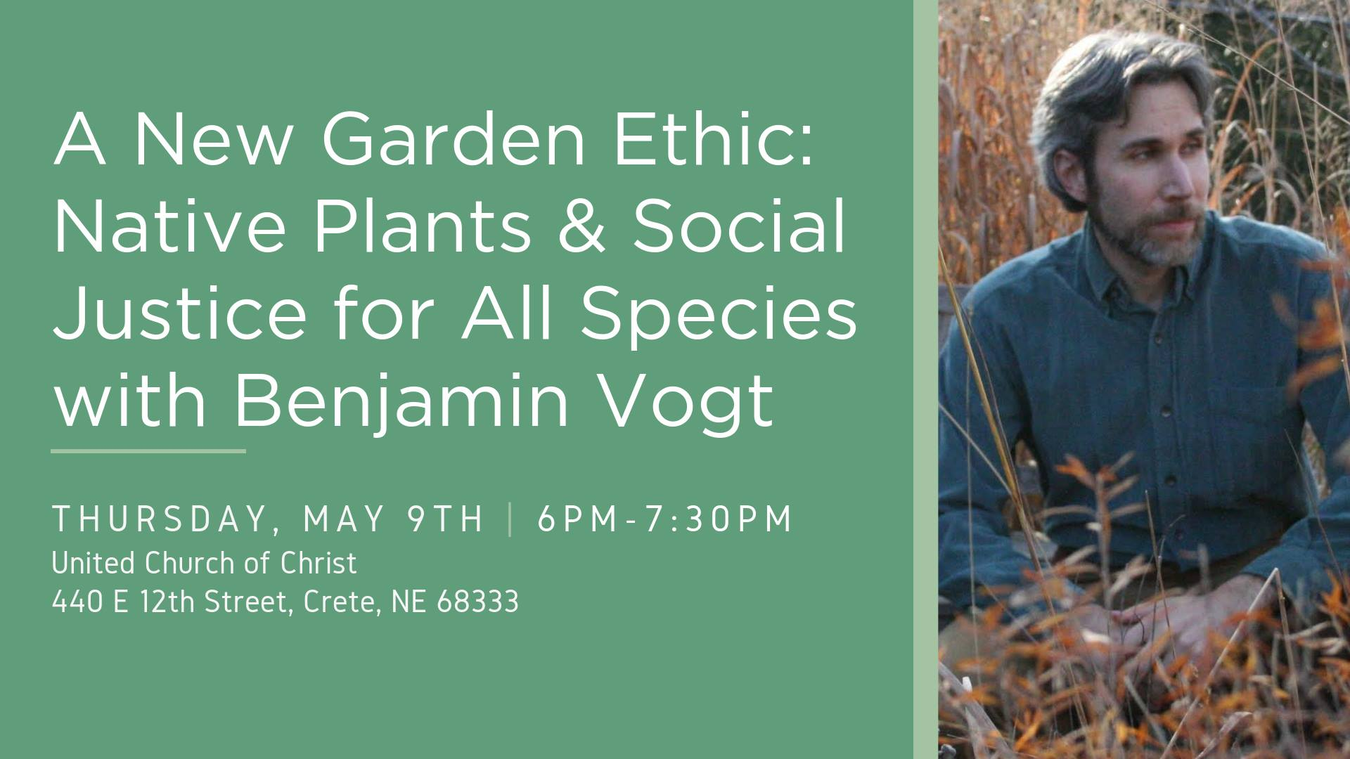 CE: A New Garden Ethic with Benjamin Vogt