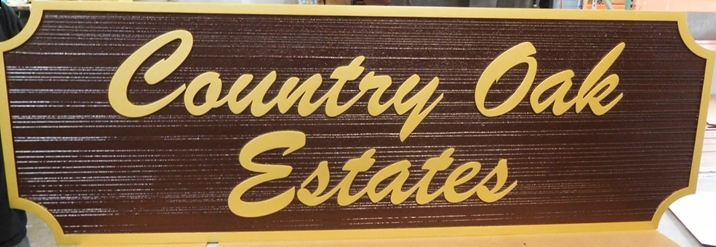 "K20334 - Carved HDU Sign for  the ""Country Oak Estates""  Residential Community, with Wood Grain Sandblasted Background"