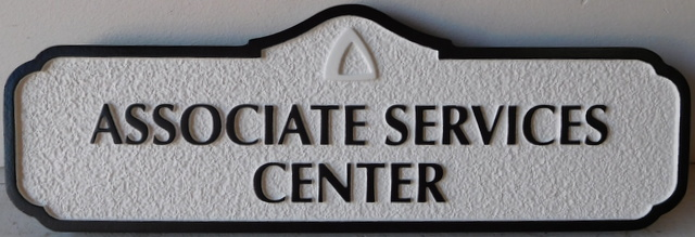 """SA28799 - Carved and Sandblasted  High-Density-Urethane (HDU)  sign for the """"Associate Services Center"""""""