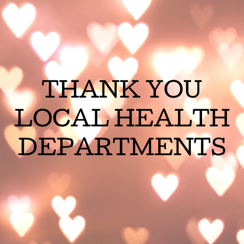 Thank You Local Health Departments