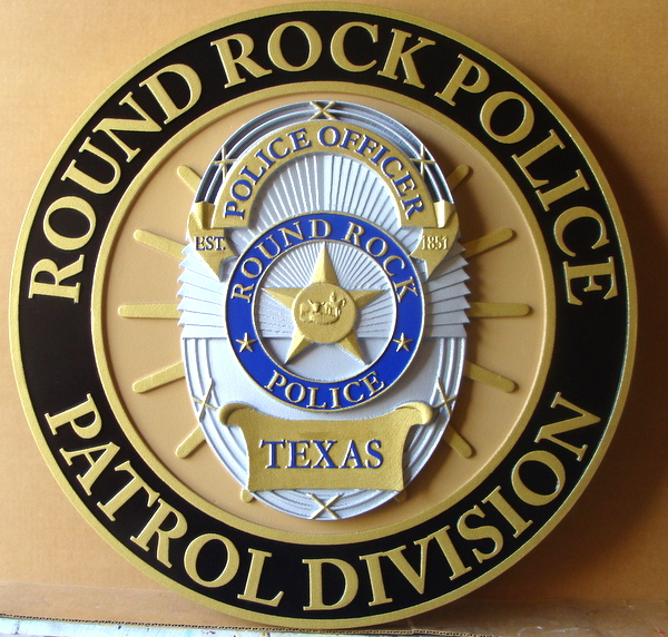 X33400 - 3-D Carved HDU Plaque of the Badge of the Round Rock Police Department (Patrol Division), Texas.