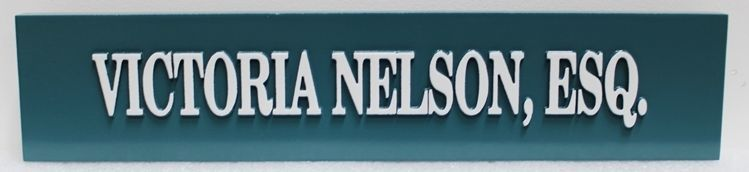 A10519 - Carved High-Density-Urethane Name Sign for Victoria Nelson, Esq.
