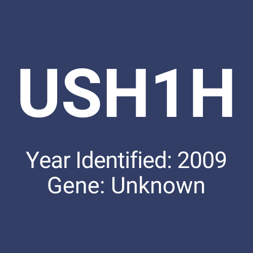 USH1H (Year Identified: 2009 | Gene: Unknown)