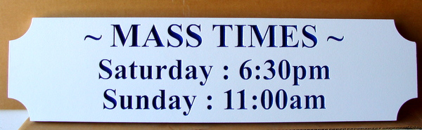D13140 - Engraved HDU Sign for Mass Times for Catholic Church
