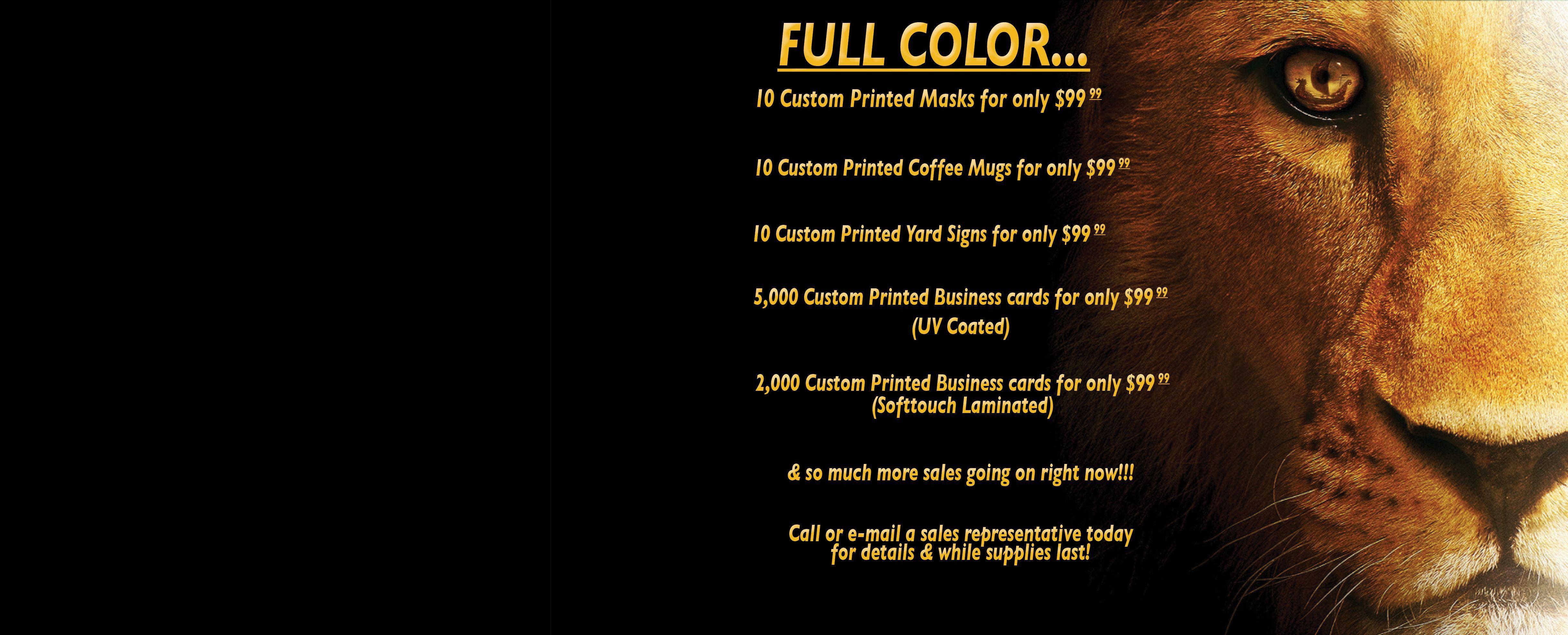 You name it! We print it!