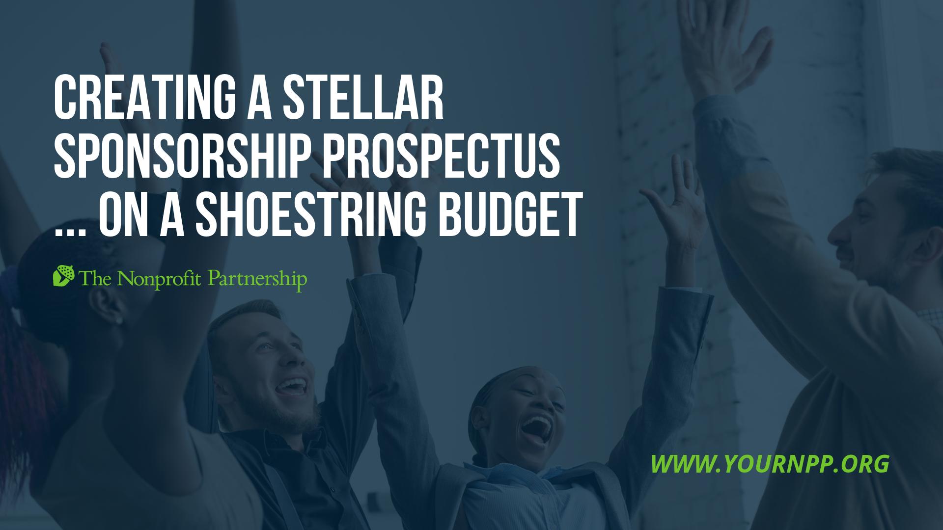 Creating a Stellar Sponsorship Prospectus... on a Shoestring Budget