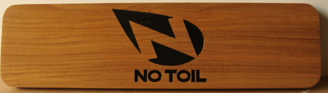 "SB28991 - Carved  Engraved Wood Plaque ""No Toil"" for a Store Display of the Brand"