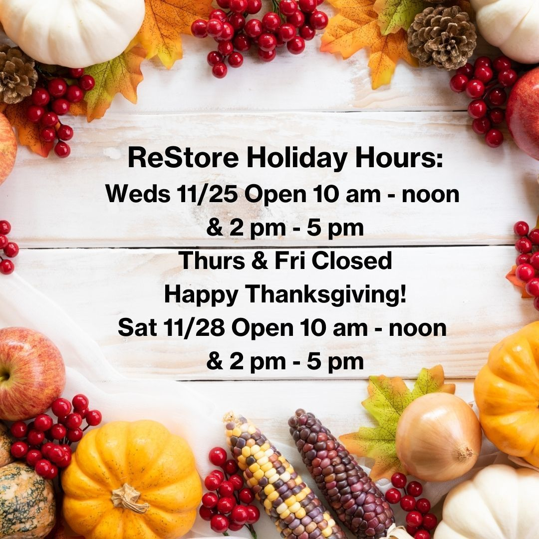 Upcoming Holiday Hours for ReStore