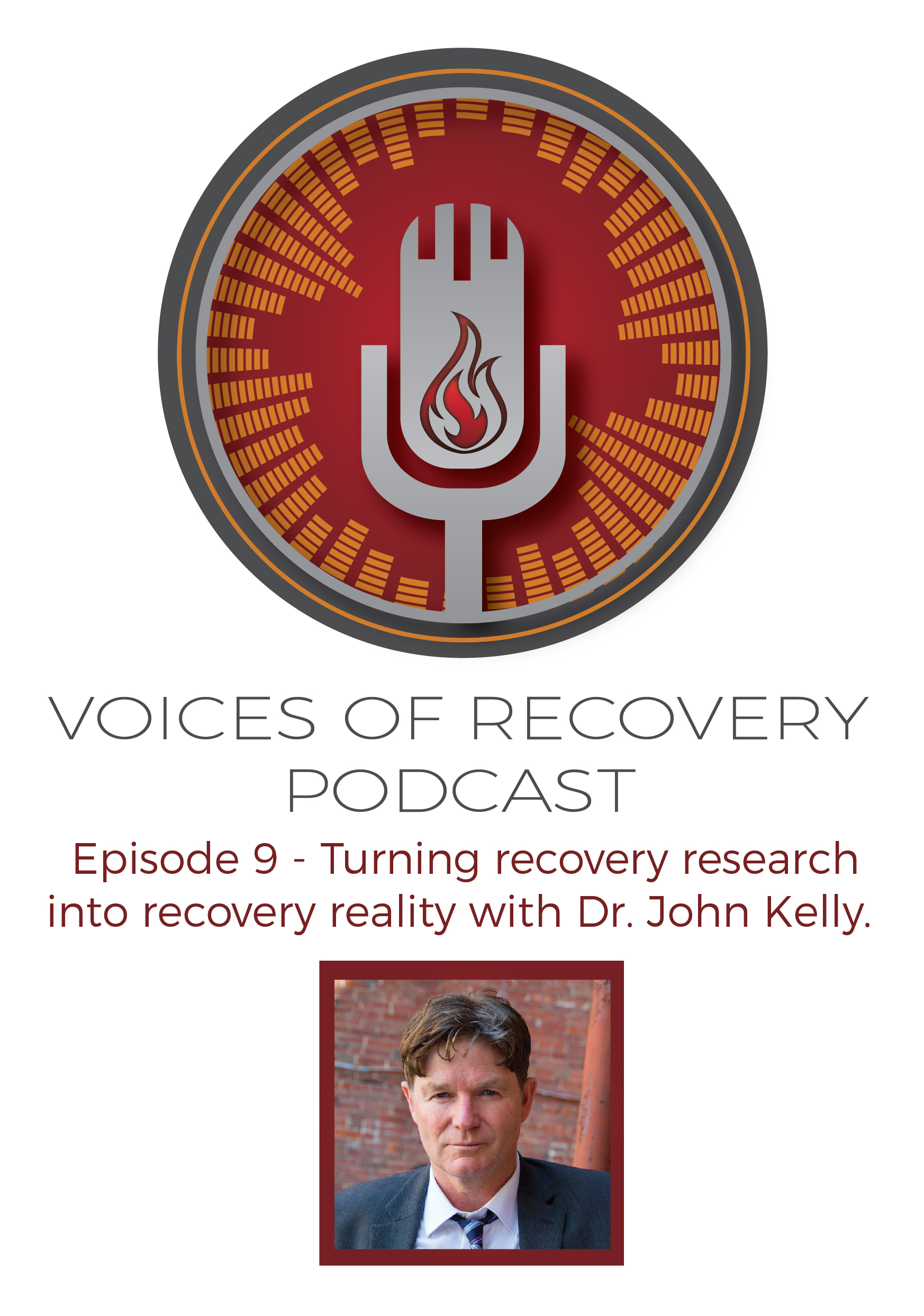 Voices of Recovery Episode 9: Turning Recovery Research Into Recovery Reality