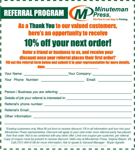 Print out and fill in this referral coupon for a 10% discount. Details Apply. Call for more info.